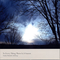 Yumiko Matsuoka : To Every Thing There Is A Season : 00  1 CD