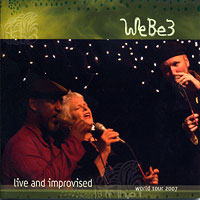 WeBe3 : Live & Improvised : 00  1 CD