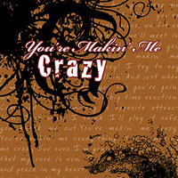 American River College Vocal Jazz Ensemble : You're Making Me Crazy : 00  1 CD : Arthur Lapierre :