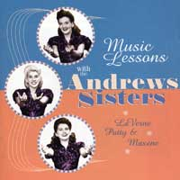 The Andrews Sisters : Music Lessons with : 00  1 CD : 1020