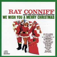 Ray Conniff Singers : We Wish You A Merry Christmas : 00  1 CD : 07464086922-8 : SNY8692.2