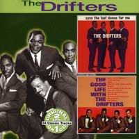 Drifters : Save The Last Dance For Me / The Good life : 00  1 CD : 6417