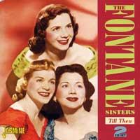 Fontane Sisters : Till Then : 00  2 CDs :  : 645