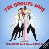 Various Artists : Groups Sing From the Big Band Era : 00  2 CDs : 393