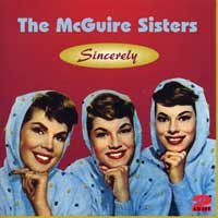 "The McGuire Sisters : <span style=""color:red;"">Sincerely</span> : 00  2 CDs : 657"