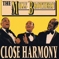 Mills Brothers : Close Harmony : 00  1 CD : RAN 2013