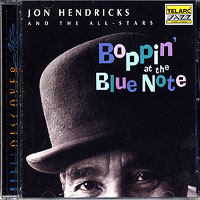 Jon Hendricks : Boppin' at the Blue Note : 00  1 CD :  : 83320