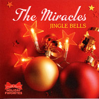 The Miracles : Jingle Bells : 00  1 CD : Lif 160114
