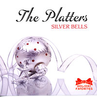 The Platters : Silver Bells : 00  1 CD : LIF 160112
