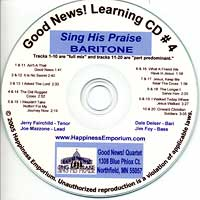 Good News Quartet : Gospel 4 Sing His Praise - CD Baritone : Parts CD :