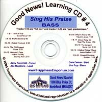 Good News Quartet : Gospel 4 - Sing His Praise - CD Bass : Parts CD :