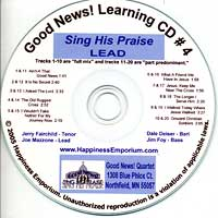 Good News Quartet : Gospel 4 Sing His Praise - CD Lead : Parts CD :