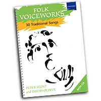 Peter Hunt and David Oliver : Folk Voiceworks - 30 Traditional Songs : Songbook & 2 CDs : Peter Hunt :  : 0193355736