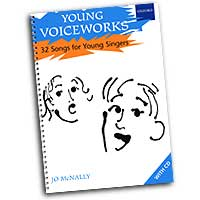 Jo McNally : Young Voiceworks 32 Songs for Young Singers : Kids : 01 Songbook & 2 CDs :  : 0193435551