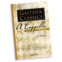 Ovid Young : Gaither Classics A Cappella : SATB : Sheet Music :