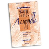 Camp Kirkland  : Signature Series A Cappella : SATB : 01 Songbook :  : 005705814