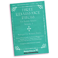 Jerry Weseley Harris (arranged by) : Renaissance Pieces for Women's Voices : SSA. : Sheet Music