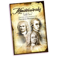 Thomas Hoekstra (Editor) : Masterworks for the SAB Choir : SAB : 01 Songbook : 000308109498 : 45/1139L