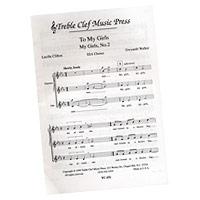 Gweneth Walker : To My Girls : SSAA : Sheet Music