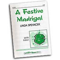 Linda Spevacek : Christmas Madrigals : SATB : Sheet Music