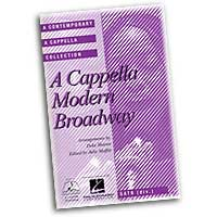 Deke Sharon : A Cappella Modern Broadway : Mixed 5-8 Parts : 01 Songbook : 08744950
