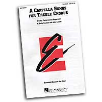 Emily Crocker / John Leavitt : A Cappella Songs For Treble Voices : Treble : Sheet Music : Emily Crocker :  : 073999346985 : 08740050