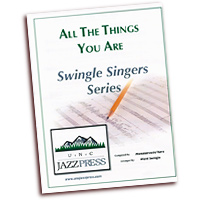 Ward Swingle : Swingle Standards : Mixed 5-8 Parts : Sheet Music :