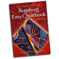 Various Arrangers : Augsburg Easy Choirbook - Music For The Church Year : SATB : 01 Songbook : 9780800676025