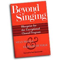 Stan McGill : Beyond Singing - Blueprint for the Exceptional Choral Program : 01 Book & 1 CD :  : 884088111236 : 1423420438 : 08745729