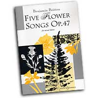 Benjamin Britten : Five Flower Songs : SATB : 01 Songbook : 073999733334 : 48011505