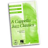 Deke Sharon : A Cappella Jazz Classics : Mixed 5-8 Parts : 01 Songbook : 073999671124 : 0634084232 : 08744372