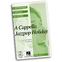 Deke Sharon : A Cappella Jazzpop Holiday : Mixed 5-8 Parts : 01 Songbook :  : 073999323894 : 0634097768 : 08744812