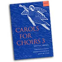 David Willcocks (editor) : Carols for Choirs Vol 3 : SATB : 01 Songbook : David Willcocks : 019353570X