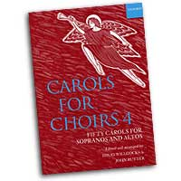 David Willcocks (editor) : Carols for Choirs Vol 4 : 01 Songbook : David Willcocks :  : 9780193535732