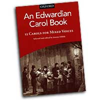 Jeremy Dibble (Editor) : An Edwardian Carol Book : SATB : 01 Songbook : 9780193869660 : 9780193869660