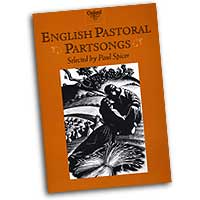 Paul Spicer (editor) : English Pastoral Partsongs : SATB : 01 Songbook : 9780193437227