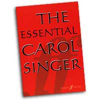 Ben Parry : The Essential Carol Singer : SATB : 01 Songbook : 9780571525126 : 12-0571525121