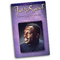 Moses Hogan : Feel The Spirit Vol 2 : SATB : 01 Songbook : Moses Hogan : 073999658613 : 0634098314 : 08744710