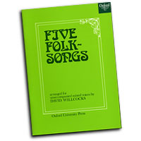 Sir David Willcocks : Five English Folk Songs : SAATBB 6 Parts : 01 Songbook : David Willcocks : 9780193438361 : 9780193438361