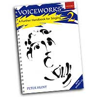 Peter Hunt : Voiceworks 2 - A Further Handbook for Singing : Kids : Songbook & 2 CDs : Peter Hunt :  : 0193435500
