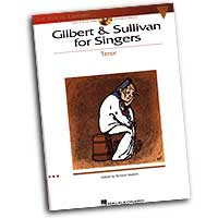 Richard Walters : Gilbert & Sullivan For Singers - Tenor Edition : Solo : Songbook & CD : 073999402162 : 0634060155 : 00740216