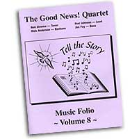 Good News Quartet : Gospel Album 8 - Tell The Story - CD Set : Parts CD Set :