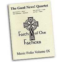 Good News Quartet : Gospel Album 9 - Faith of Our Fathers - CD Set : Parts CD Set :