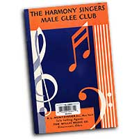 The Harmony Singers : Male Glee Club : TTBB : 01 Songbook :  : 00412914