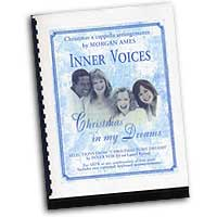 Morgan Ames : Christmas In My Dreams : Mixed 5-8 Parts : 01 Songbook