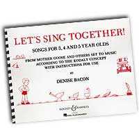 Denise Bacon : Let's Sing Together! Songs For 3, 4 and 5 Year Olds : 01 Songbook :  : 073999273571 : 48002840