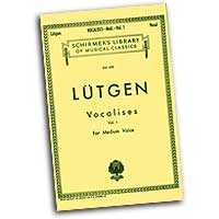 B. Lutgen : Vocalises Vol. 1 for Medium Voices : Solo : Vocal Warm Up Exercises :  : 073999647587 : 0634069500 : 50255920
