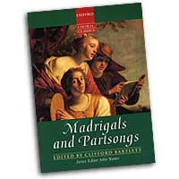 Clifford Bartlett : Madrigals and Partsongs : Mixed 5-8 Parts : 01 Songbook :  : 0193436949