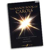 Antony Pitts : Naxos Book of Carols : SATB : 01 Songbook & 1 CD : 0571523250