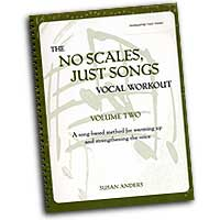 Susan Anders : The No Scales, Just Songs Vocal Workout Vol. 2 - Alto / Bass : Solo : 01 Book & 2 CDs  Vocal Warm Up Exer :  : 0-9676878-2-9
